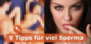 9 Tiüpps für viel Sperma beim Orgasmus